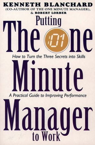 9780006368243: Putting One Minute Manager to Work (The One Minute Manager)