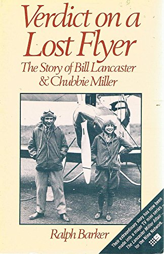 9780006369066: Verdict on a Lost Flyer: The Story of Bill Lancaster & Chubbie Miller