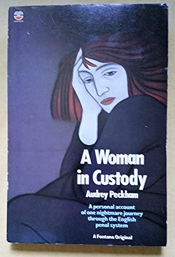 9780006369523: Woman in Custody