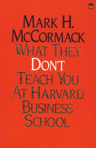 9780006369530: What They Don't Teach You at Harvard Business School (A John Boswell's Associates book)