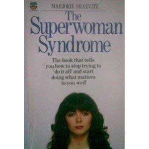 9780006369745: Superwoman Syndrome