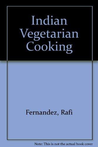 Indian Vegetarian Cooking (0006370012) by Fernandez, Rafi