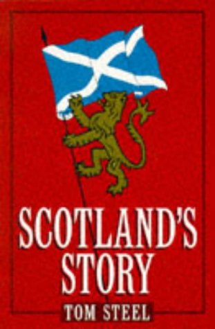 9780006370031: Scotland's Story (A Channel Four book)