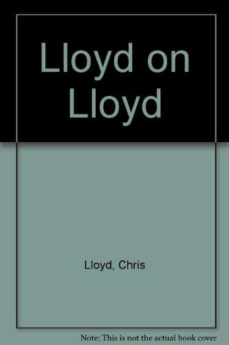 9780006370574: Lloyd on Lloyd