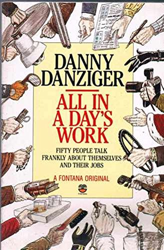 All in a Day's Work: Danny Danziger