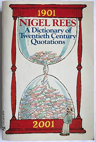 9780006370666: A Dictionary of Twentieth Century Quotations