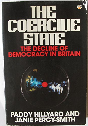 9780006370833: The Coercive State
