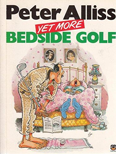 9780006370895: Yet More Bedside Golf