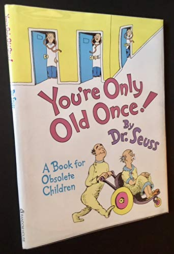 9780006371229: You're Only Young Once: A Book for Obsolete Children