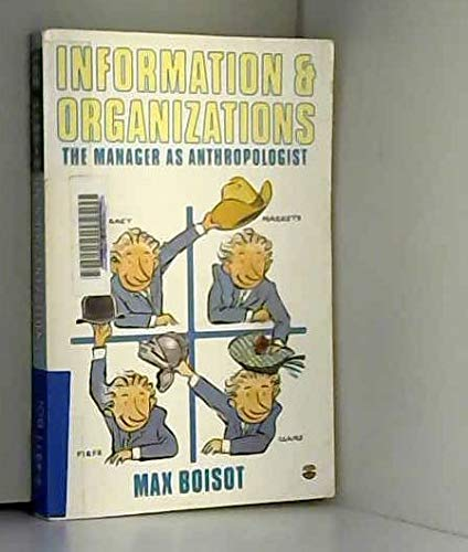 9780006371267: Information and Organizations: The Manager as Anthropologist