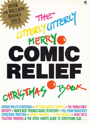 9780006371281: The Utterly Utterly Merry Comic Relief Christmas Book