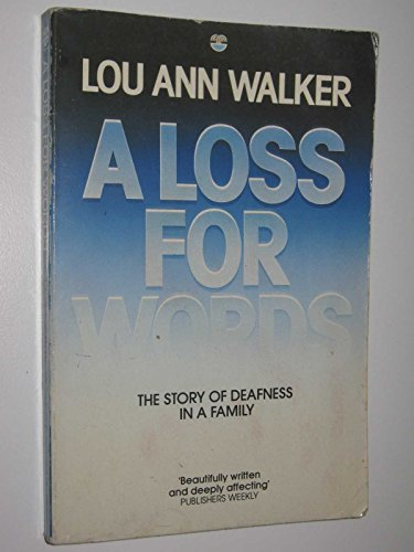 9780006371694: A Loss for Words: Story of Deafness in a Family
