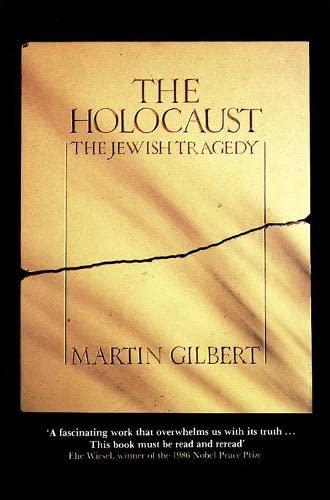 Holocaust The Jewish Tragedy: Martin Gilbert