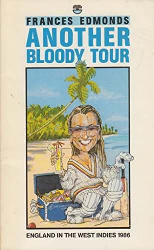 9780006372004: Another Bloody Tour: England in the West Indies, 1986