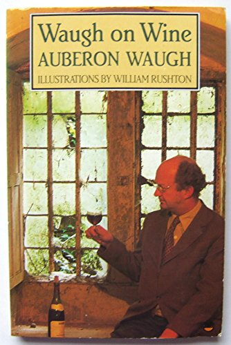 9780006372301: Waugh on Wine
