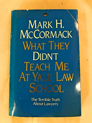 9780006372691: What They Didn't Teach Me at Yale Law School