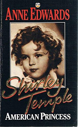 9780006372752: Shirley Temple: American Princess