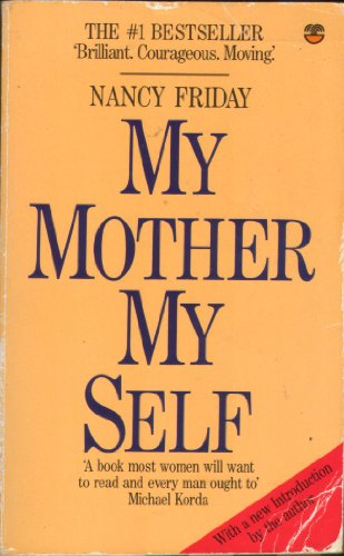 9780006373377: 'MY MOTHER, MY SELF'