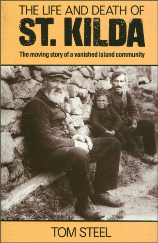 9780006373407: The Life and Death of St. Kilda: The moving story of a vanished island community