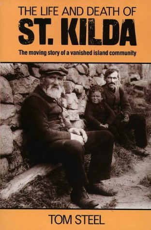 9780006373407: The Life and Death of St. Kilda: The Moving Story of a Vanished Island Community (A Fontana original)