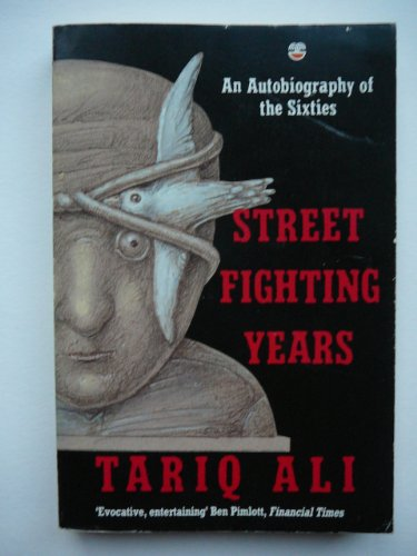 9780006373438: Street Fighting Years: An Autobiography of the Sixties