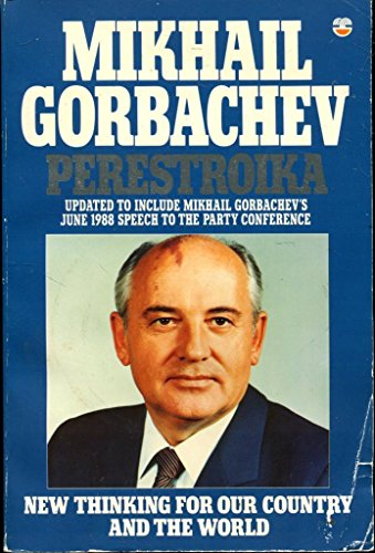 9780006373568: PERESTROIKA: OUR HOPES FOR OUR COUNTRY AND OUR WORLD