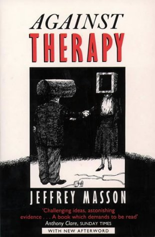 9780006373872: Against Therapy