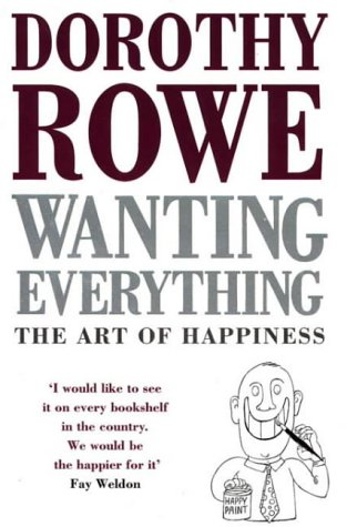 9780006374305: Wanting Everything: Art of Happiness