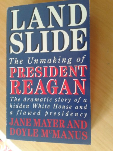 9780006374374: Landslide: Unmaking of President Reagan