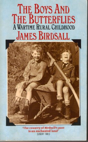 9780006374503: Boys and the Butterflies a Wartime Rural C