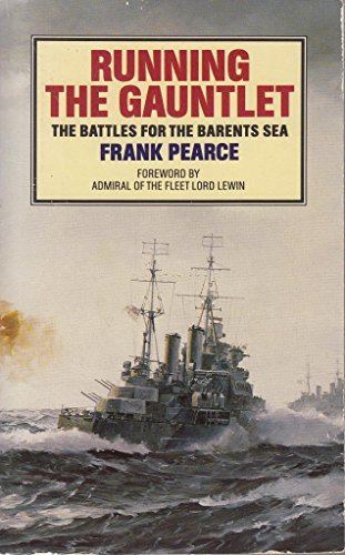 9780006374558: Running the Gauntlet: Battles for the Barents Sea