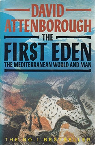 9780006374633: The First Eden: Mediterranean World and Man