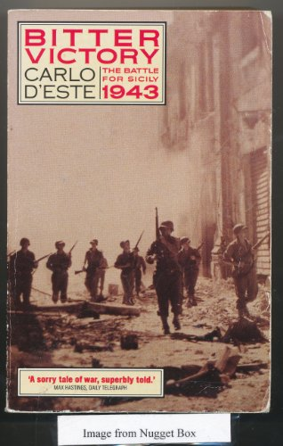 9780006374688: Bitter Victory: The Battle for Sicily, July - August, 1943