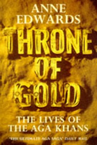 9780006374701: Throne of Gold: Lives of the Aga Khans
