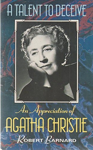 9780006374749: A Talent to Deceive: Appreciation of Agatha Christie