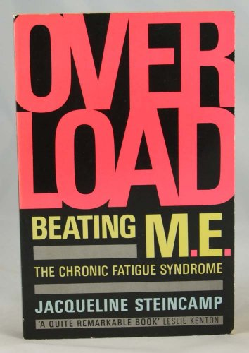 9780006374787: Overload: Beating M.E., the Chronic Fatigue Syndrome