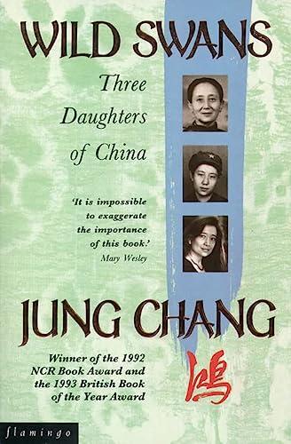 9780006374923: Wild Swans: Three Daughters of China