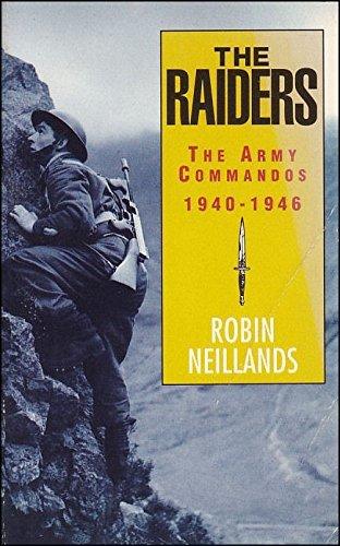 9780006374978: The Raiders: Army Commandos, 1940-46