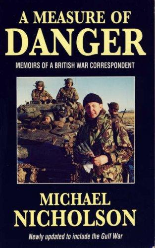 9780006375005: A Measure of Danger: Memoirs of a British War Correspondent