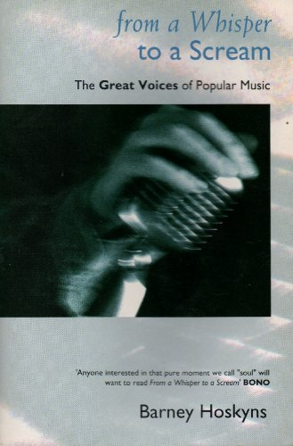 9780006375272: From a Whisper to a Scream: Great Voices of Popular Music