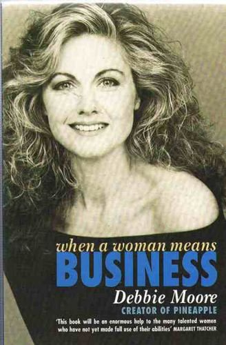 9780006375296: When a Woman Means Business