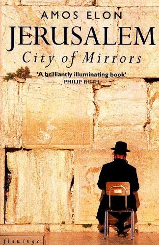 Jerusalem: City of Mirrors: Elon, Amos