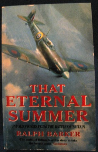 9780006375432: That Eternal Summer: Unknown Stories from the Battle of Britain