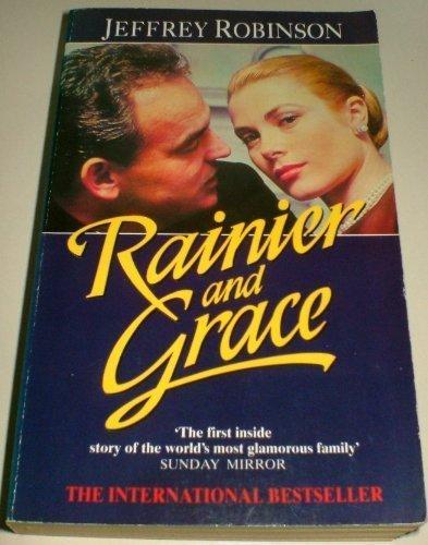 9780006375685: Rainier and Grace: Inside Monaco and the House of Grimaldi