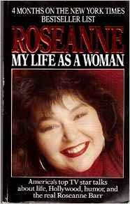 9780006375807: ROSEANNE: MY LIFE AS A WOMAN