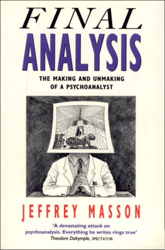 9780006375821: Final Analysis: Making and Unmaking of a Psychoanalyst