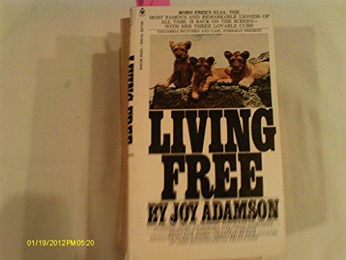 9780006375883: Living Free