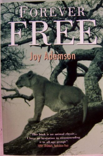 Forever Free (0006375898) by Joy Adamson
