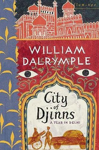 9780006375951: City of Djinns: A Year in Delhi
