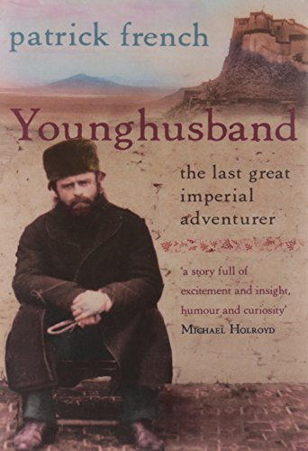 9780006376019: Younghusband: The Last Great Imperial Adventurer